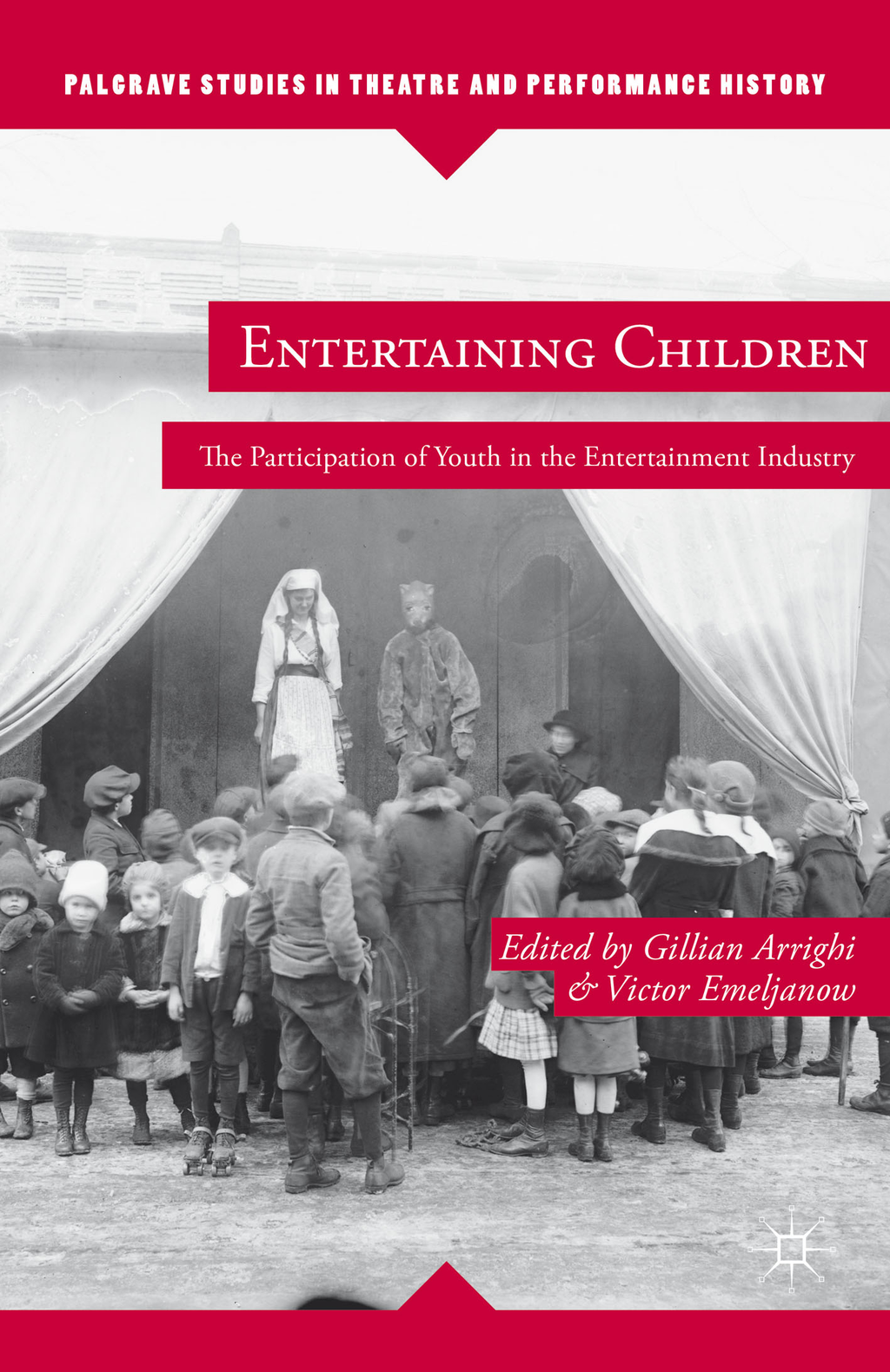 Entertaining Children The Participation of Youth in the Entertainment Industry