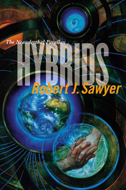 Hybrids By: Robert J. Sawyer