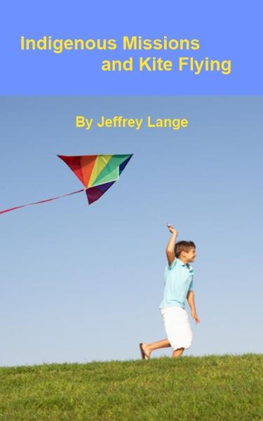 Indigenous Missions and Kite Flying