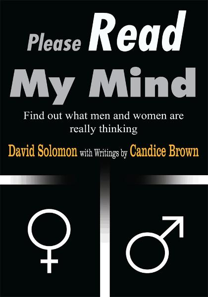 Please Read My Mind By: David Solomon with Writings by Candice Brown