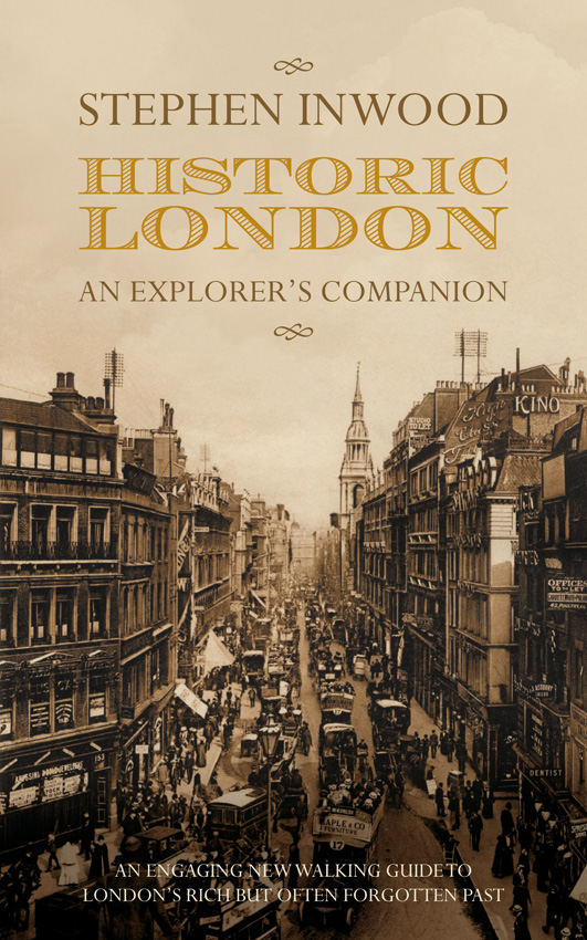 Historic London An Explorer's Companion
