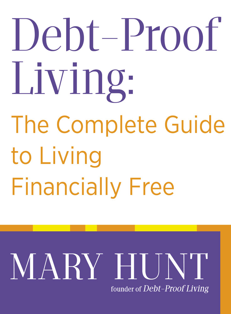 Debt-Proof Living By: Mary Hunt