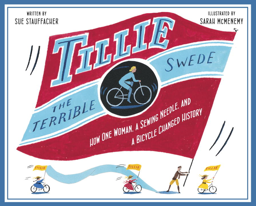 Tillie the Terrible Swede By: Sue Stauffacher,Sarah McMenemy