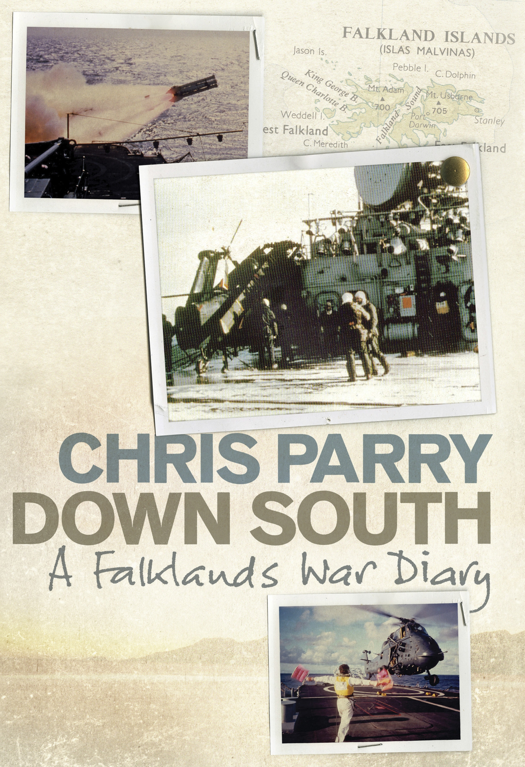 Down South A Falklands War Diary