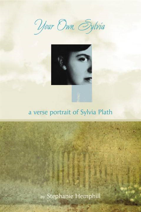 Your Own, Sylvia By: Stephanie Hemphill