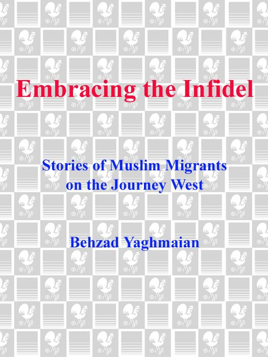 Embracing the Infidel By: Behzad Yaghmaian