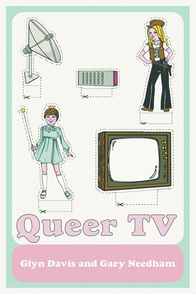 Queer TV Theories,  Histories,  Politics