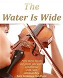 download The Water Is Wide Pure sheet music for piano and voice traditional folk tune arranged by Lars Christian Lundholm book
