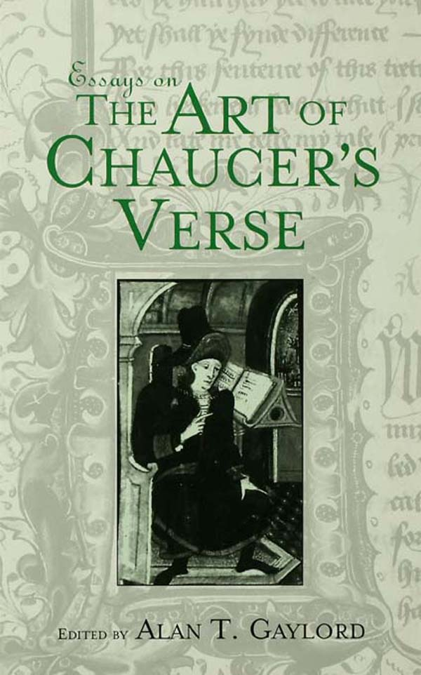 Essays on the Art of Chaucer's Verse