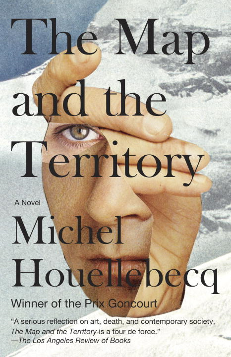 The Map and the Territory By: Michel Houellebecq