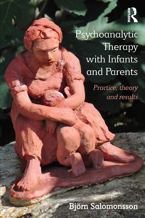 Psychoanalytic Therapy with Infants and Parents Practice,  theory and results