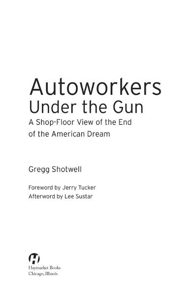 Autoworkers Under the Gun