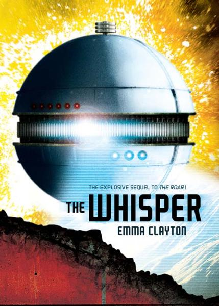 The Whisper By: Emma Clayton
