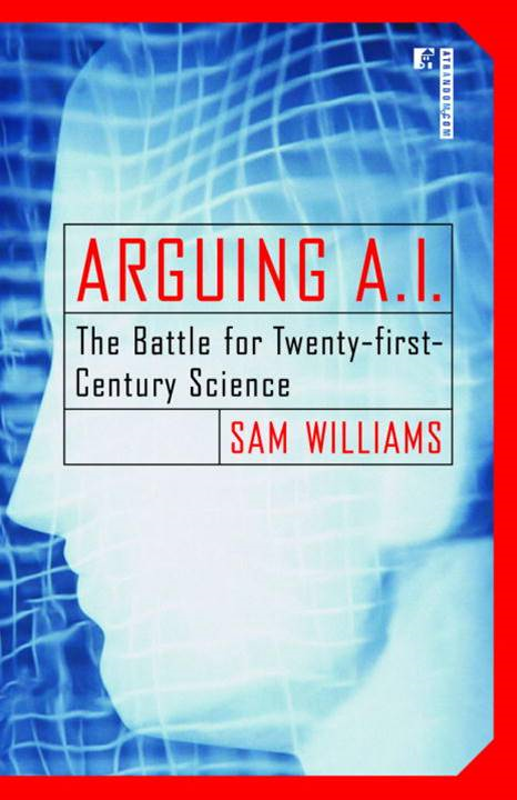 Arguing A.I. By: Sam Williams