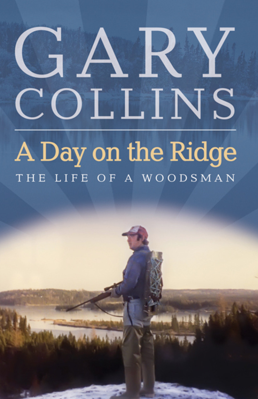 A Day on the Ridge By: Gary Collins