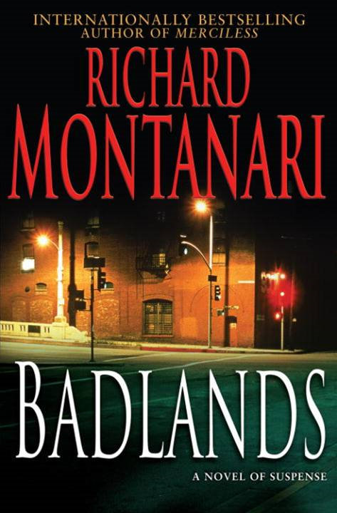 Badlands By: Richard Montanari