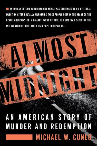 Almost Midnight By: Michael W. Cuneo