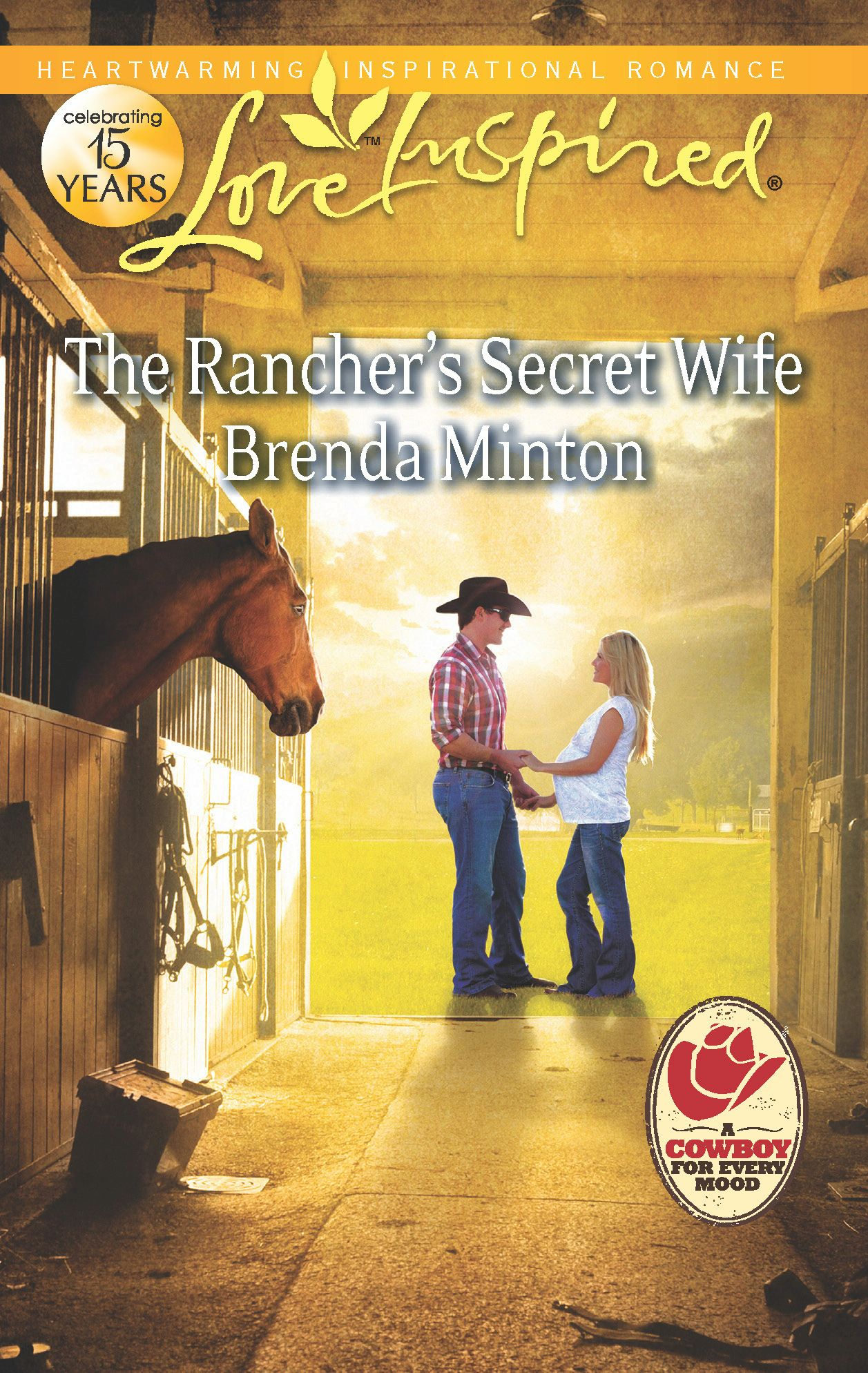 The Rancher's Secret Wife By: Brenda Minton