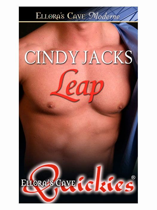 Leap By: Cindy Jacks