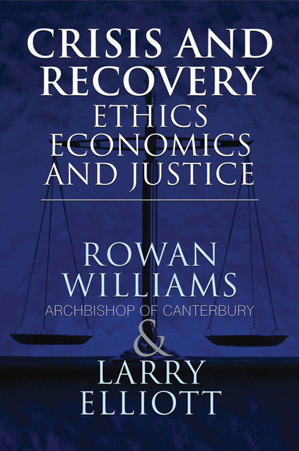 Crisis and Recovery Ethics,  Economics and Justice