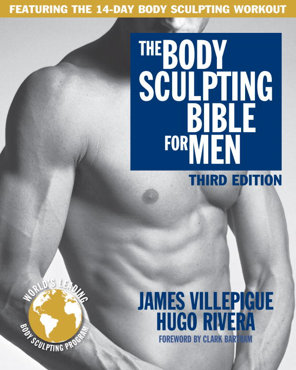 The Body Sculpting Bible for Men, Third Edition