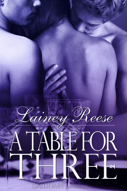 A Table for Three By: Lainey Reese