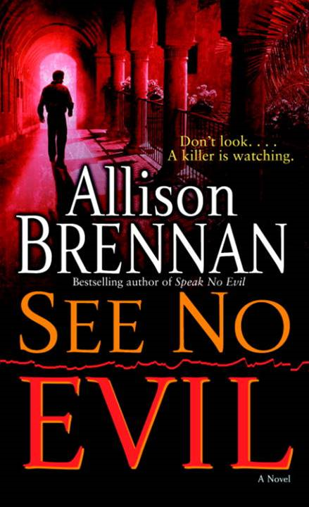 See No Evil By: Allison Brennan