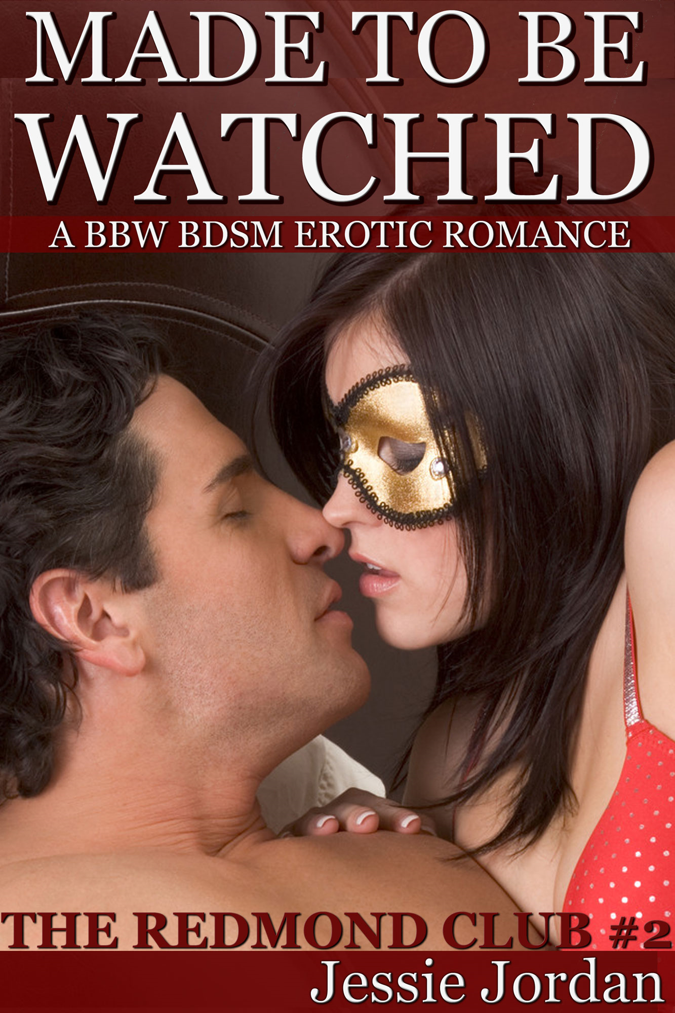 Made to be Watched a BBW BDSM Erotic Romance