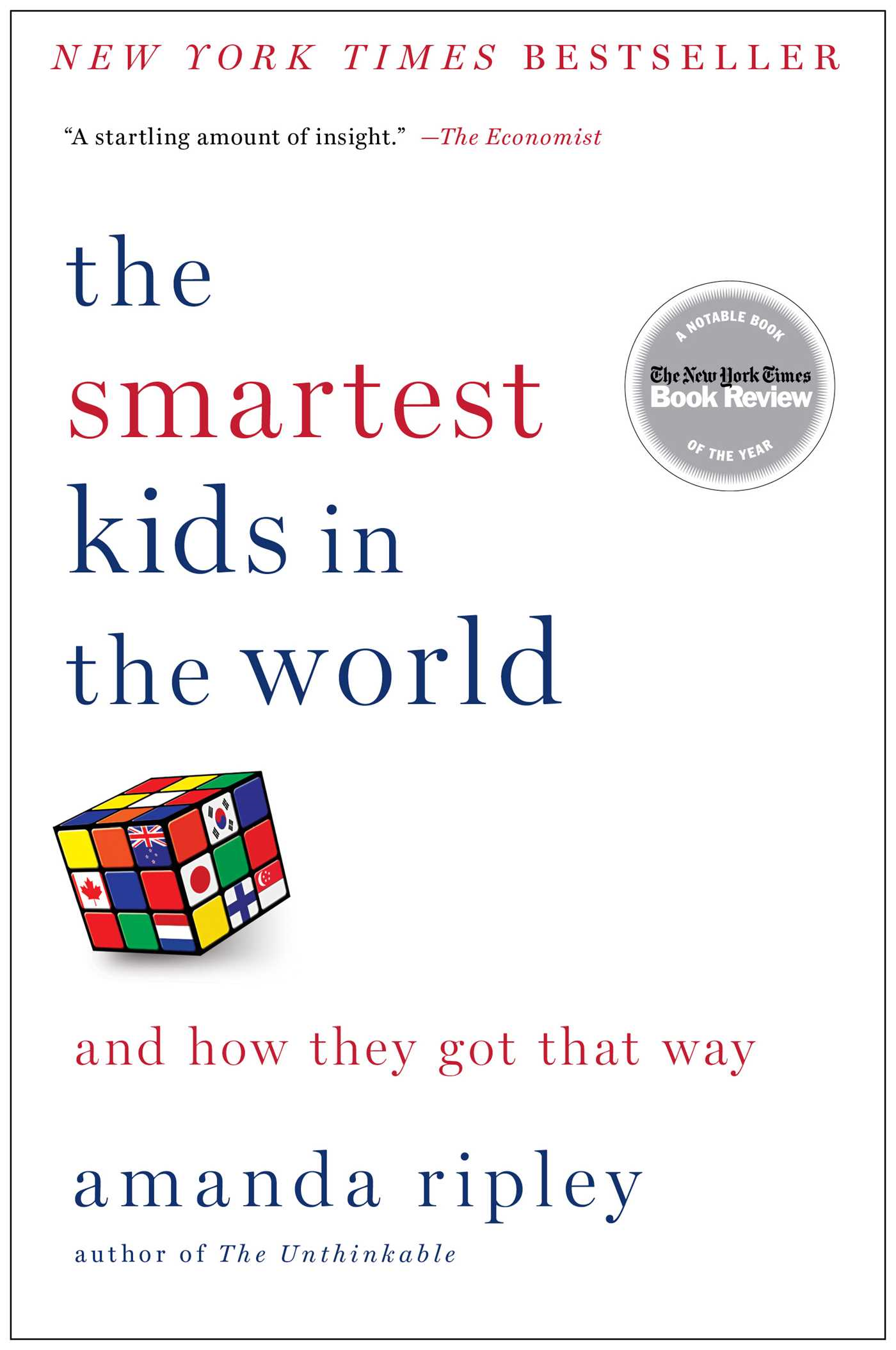 The Smartest Kids in the World And How They Got That Way