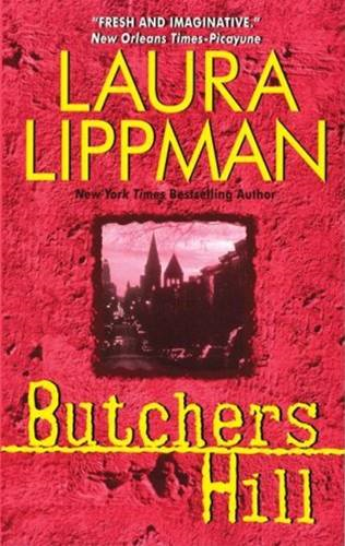 Butchers Hill By: Laura Lippman
