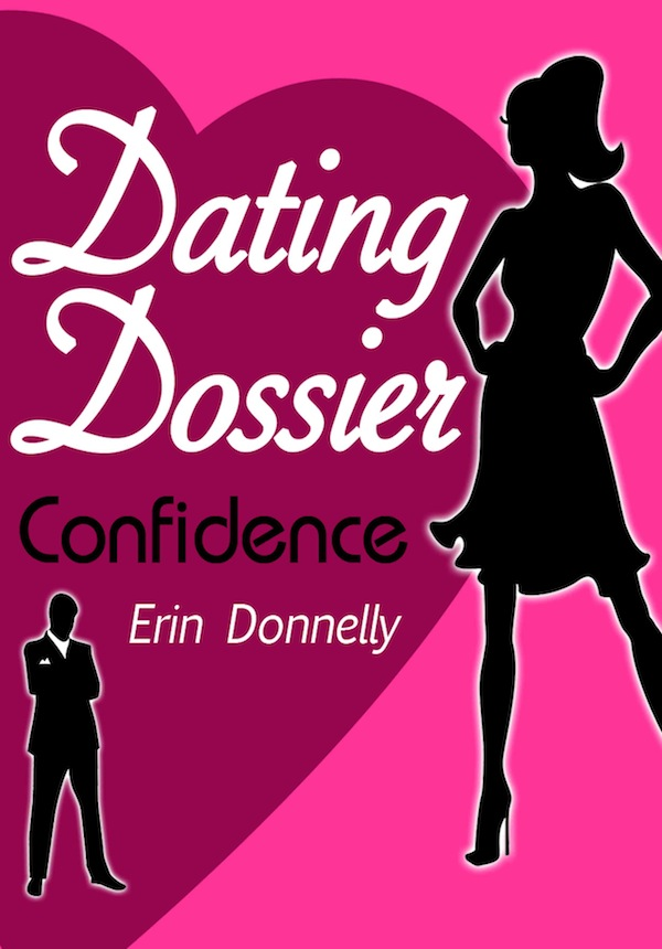 Dating Dossier: Confidence