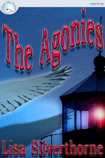 The Agonies By: Lisa Silverthorne