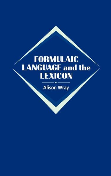 Formulaic Language and the Lexicon