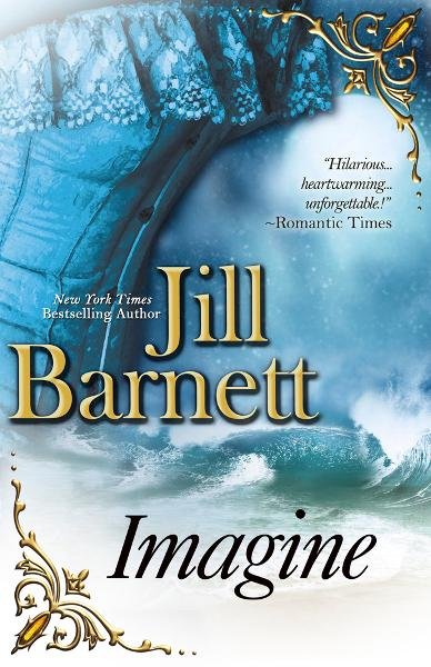 Imagine By: Jill Barnett