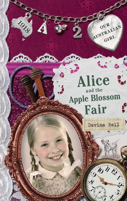 Our Australian Girl: Alice and the Apple Blossom Fair (Book 2)