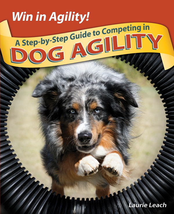 Win in Agility! By: Laurie Leach