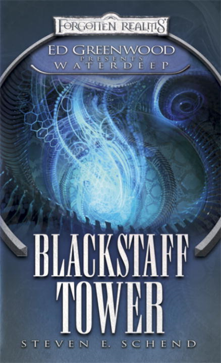 Blackstaff Tower By: Steven E. Schend