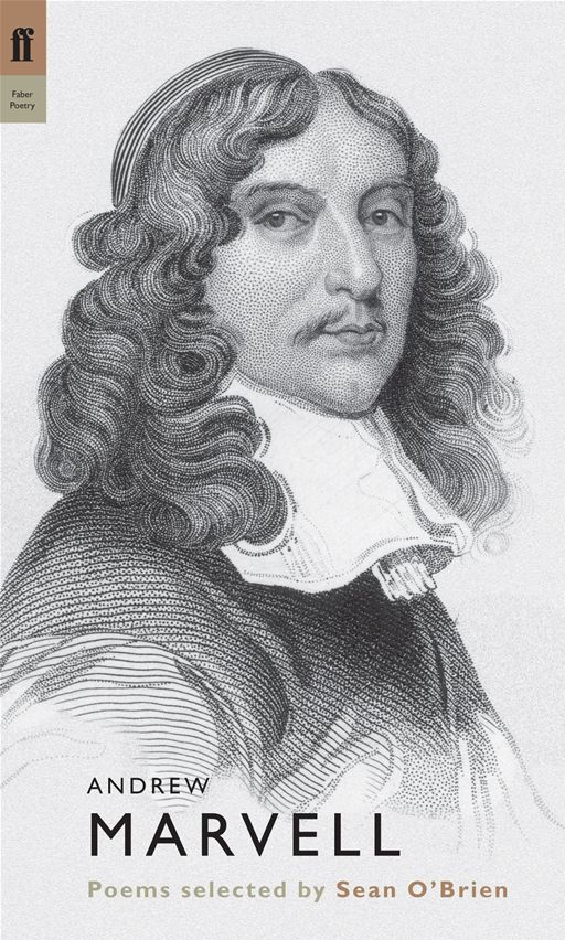 Andrew Marvell By: Sean O'Brien