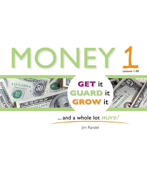 Money 1: Get it, Guard it, Grow It ... and a Whole Lot More!