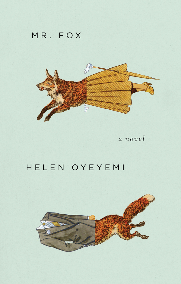 Mr. Fox By: Helen Oyeyemi