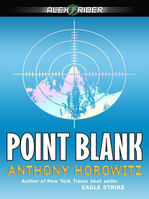 Point Blank By: Anthony Horowitz