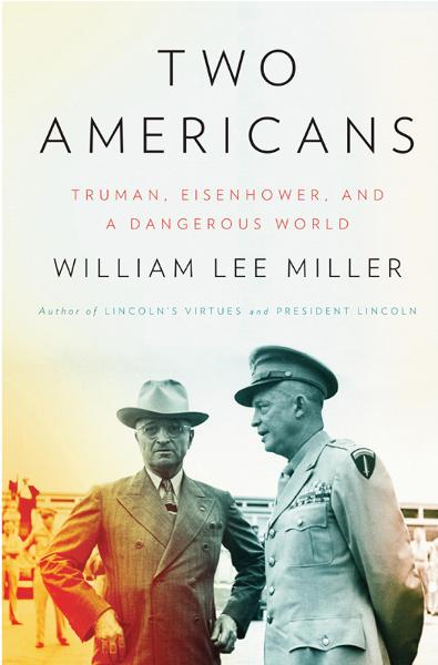 Two Americans By: William Lee Miller