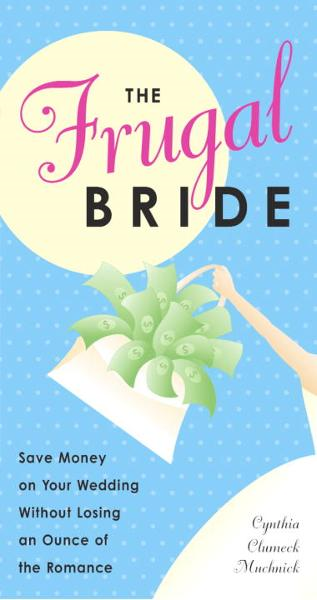 The Frugal Bride