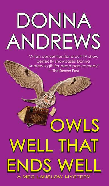 Owls Well That Ends Well By: Donna Andrews
