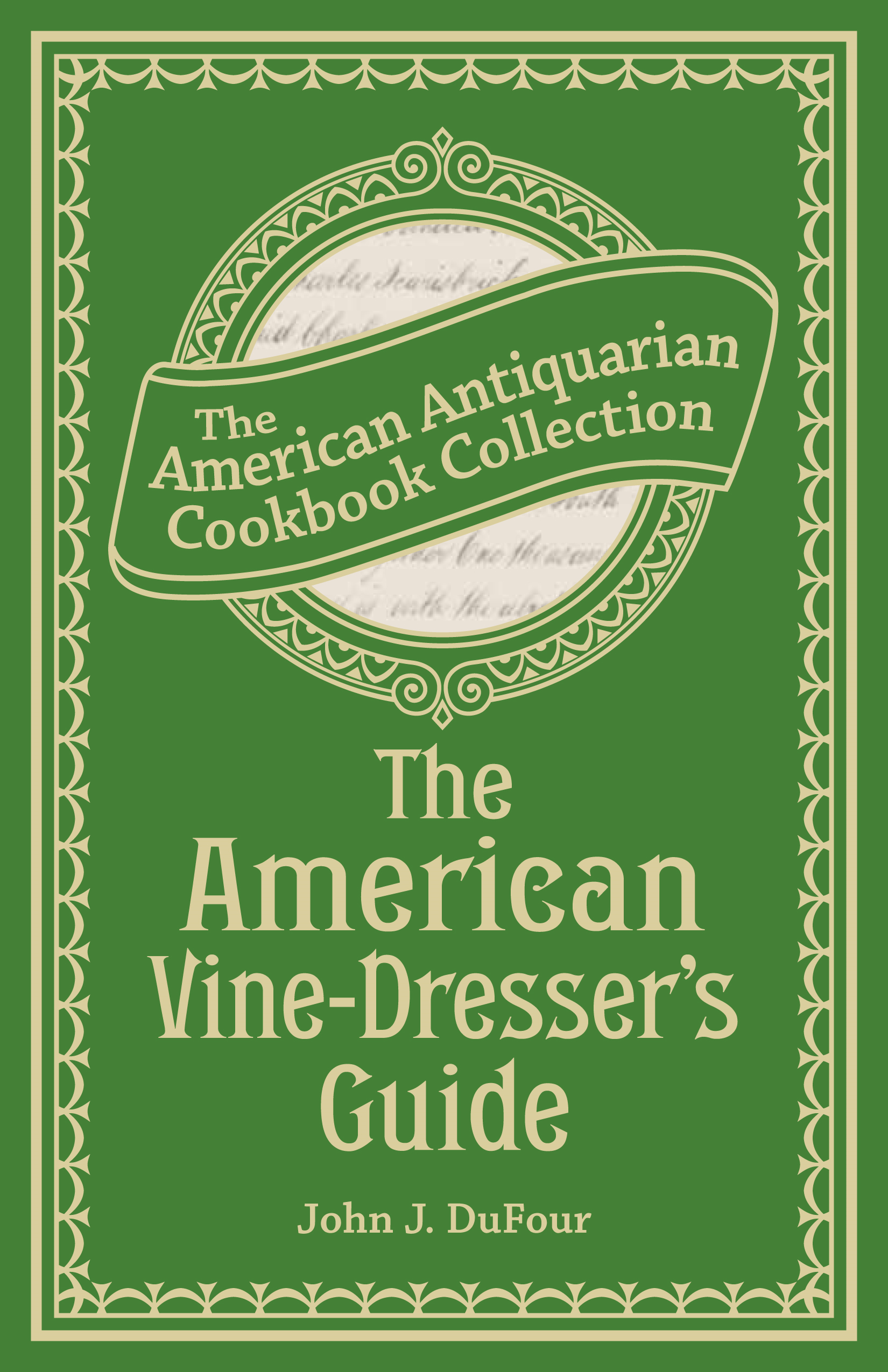 The American Vine-Dresser's Guide