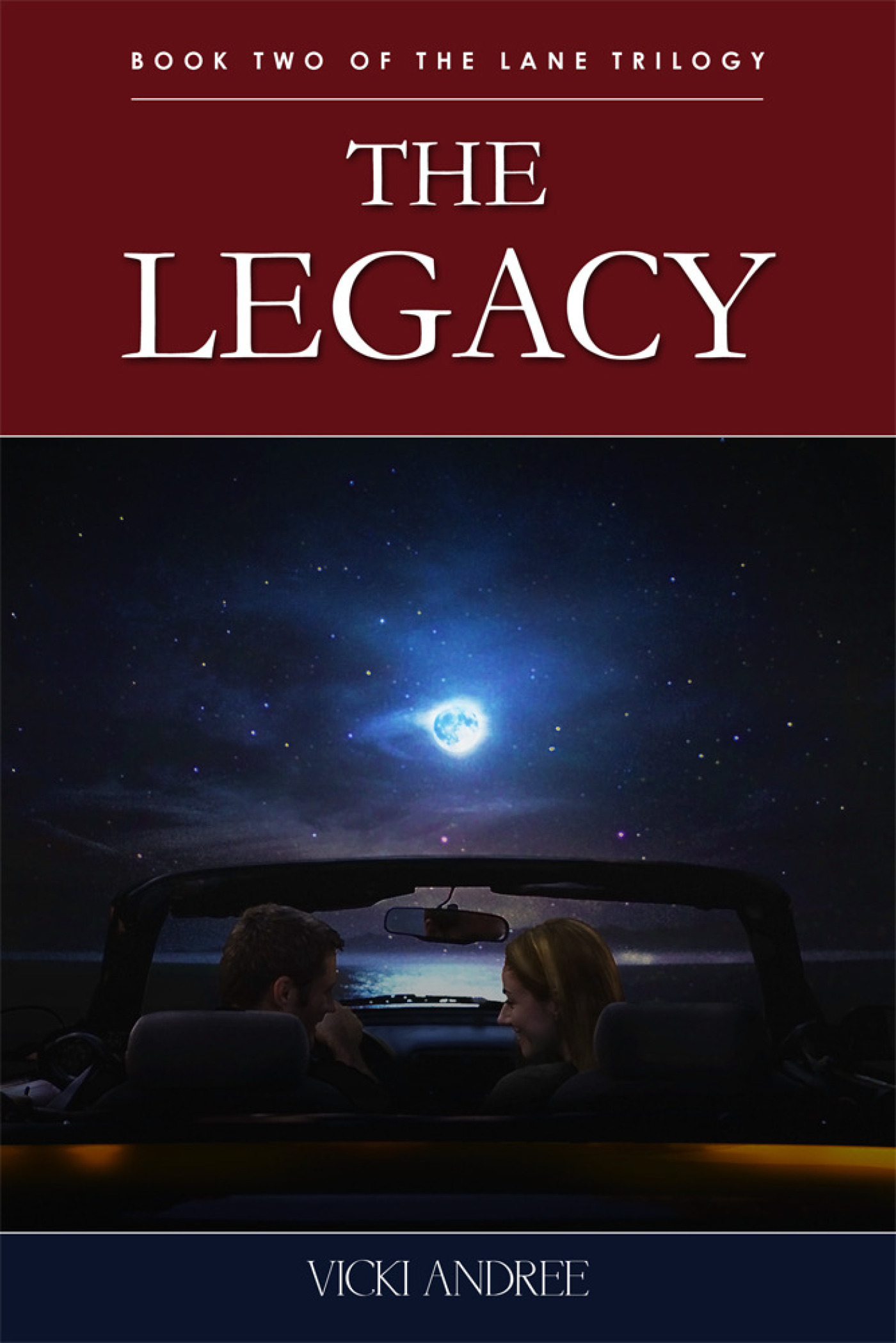 The Legacy: Book Two of the Lane Trilogy