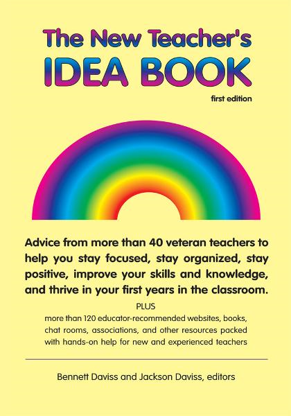 The New Teacher's Idea Book By: Bennett Daviss