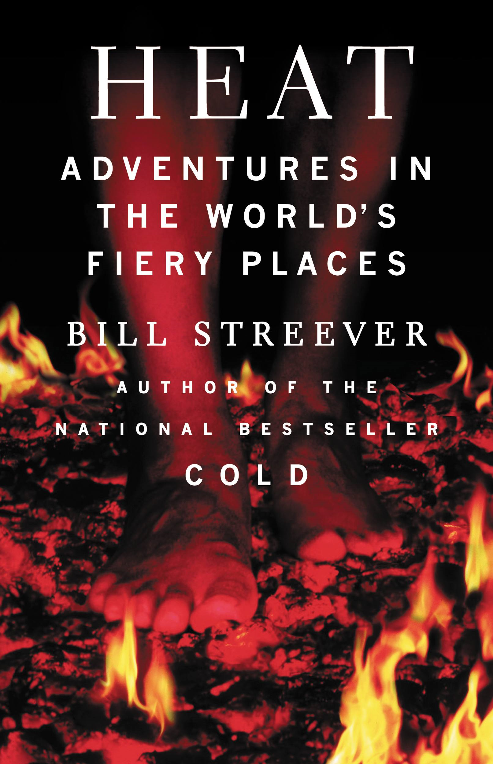 Heat By: Bill Streever