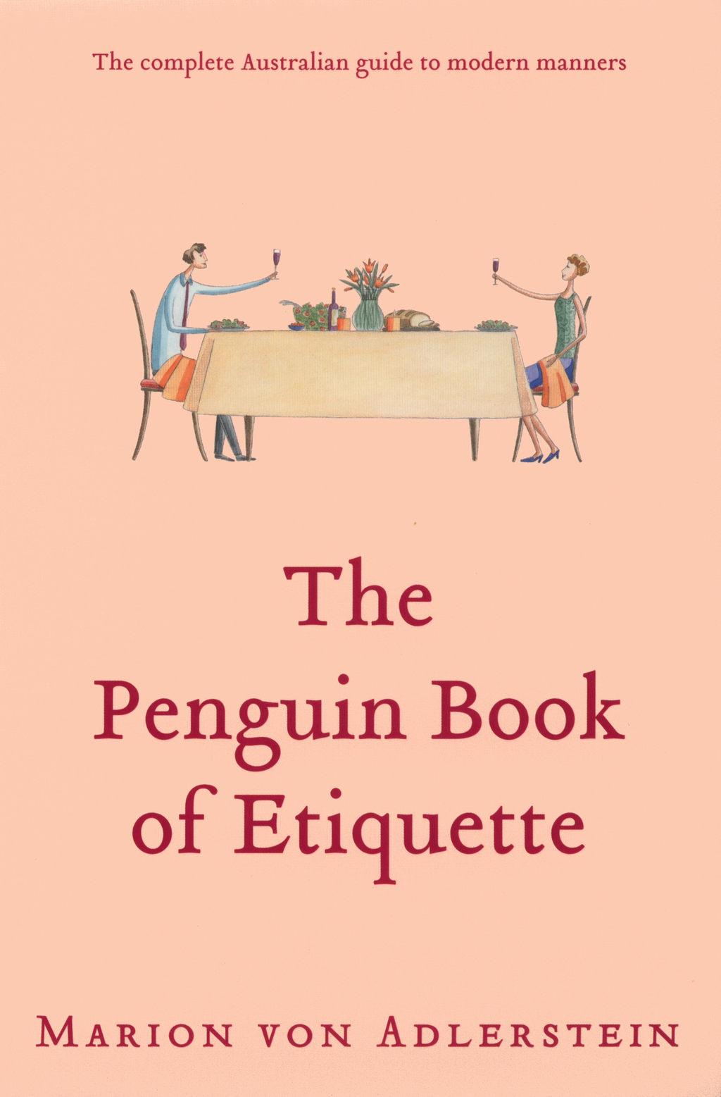 The Penguin Book of Etiquette