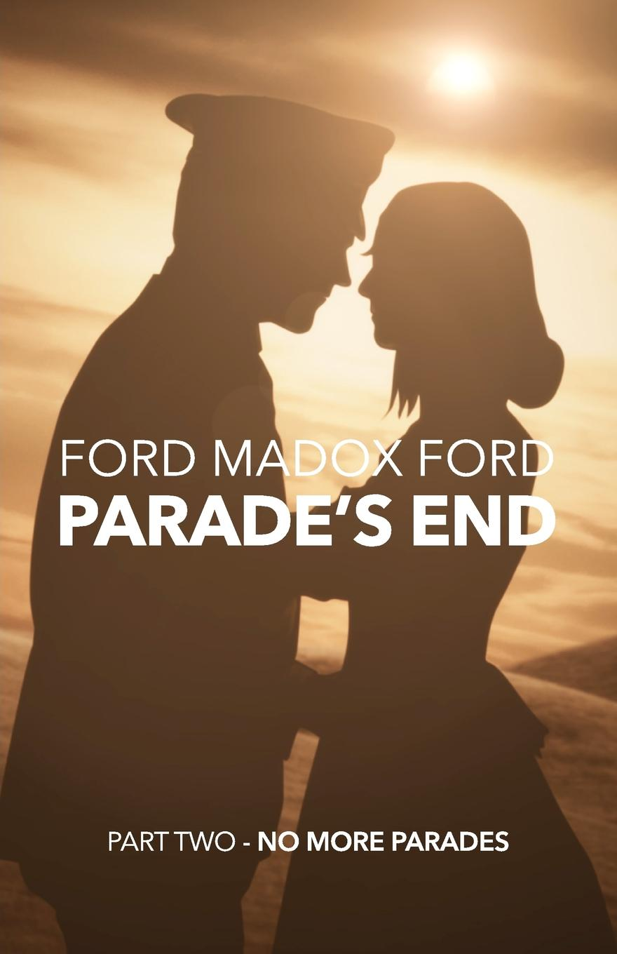 Parade's End - Part Two - No More Parades